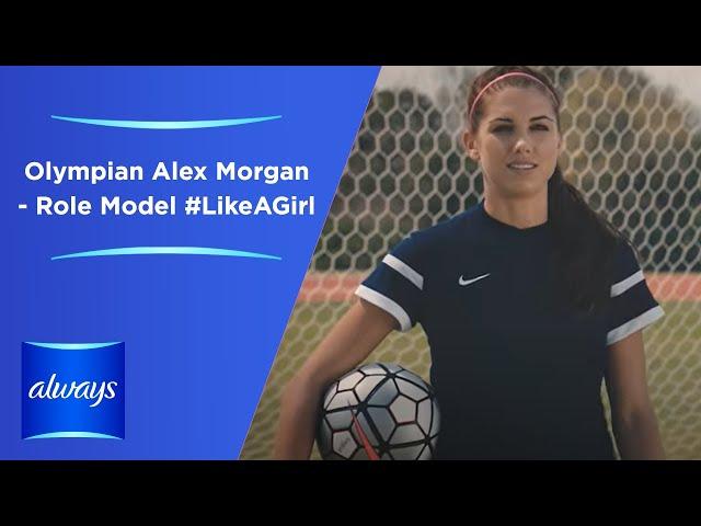 Always LikeAGirl  Olympian Alex Morgan - Role Model