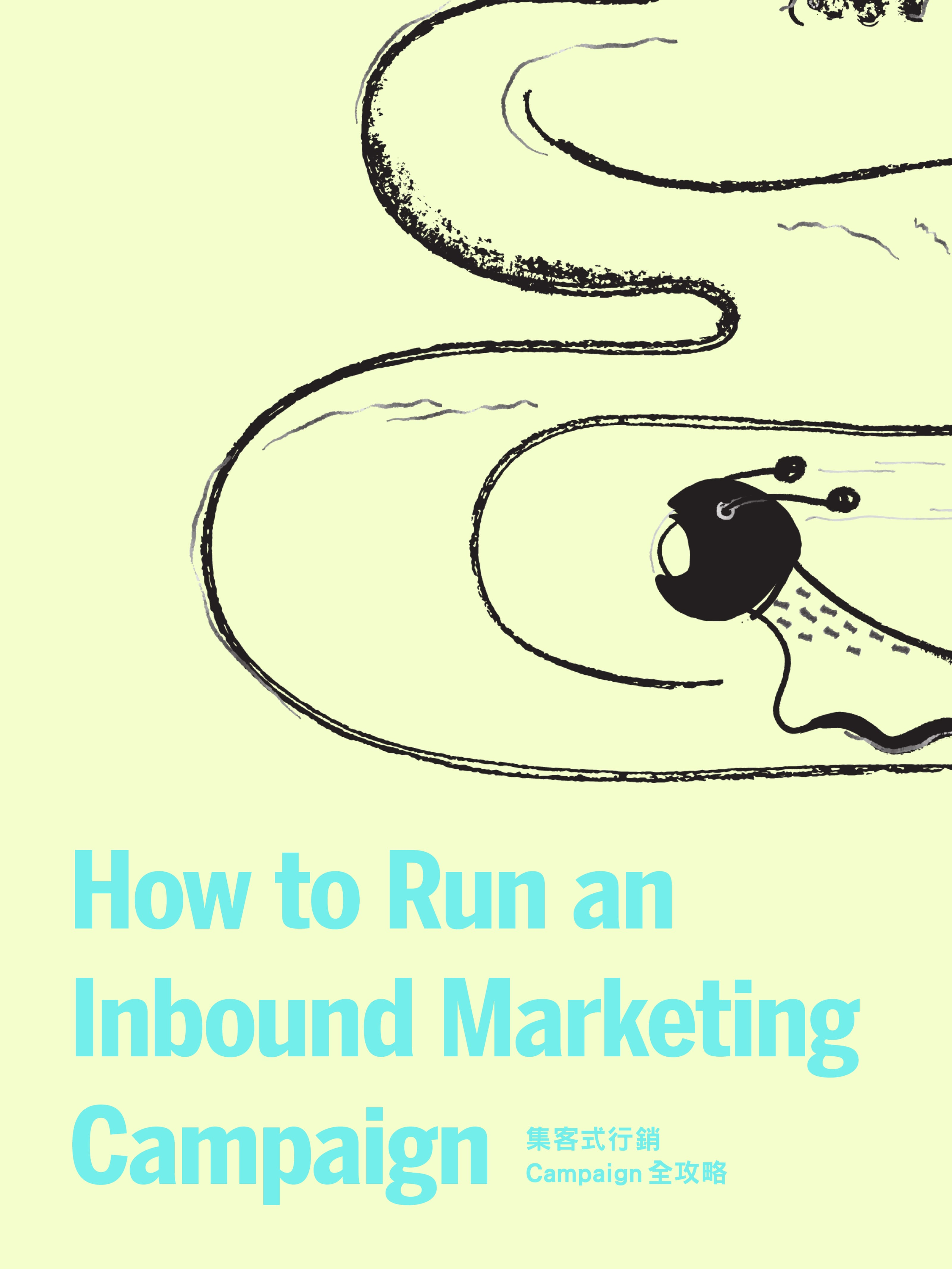 How to Run an Inbound Marketing Campaign-s